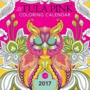 The Tula Pink Coloring Calendar 2017