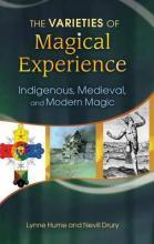 The Varieties of Magical Experience