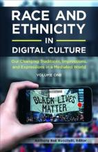 Race and Ethnicity in Digital Culture