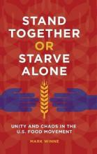 Stand Together or Starve Alone