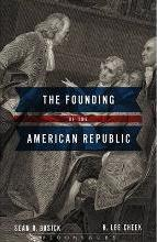 The Founding of the American Republic