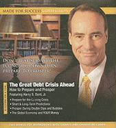The Great Debt Crisis Ahead