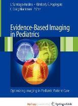 Evidence-Based Imaging in Pediatrics