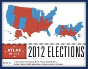 Atlas of the 2012 Elections