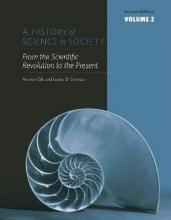 A History of Science in Society: From the Scientific Revolution to the Present v.2