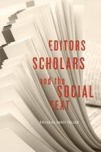 Editors, Scholars, and the Social Text