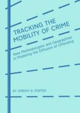 Tracking the Mobility of Crime