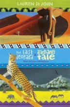 The Last Leopard and the Elephant's Tale: Books 3-4