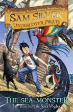 Sam Silver: Undercover Pirate: The Sea Monster