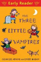 Early Reader: The Three Little Vampires