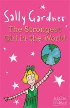 Magical Children: The Strongest Girl In The World