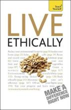 Live Ethically: Teach Yourself