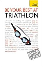 Be Your Best At Triathlon