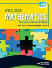 WJEC GCSE Mathematics - Foundation Student's Book: Foundation Student's Book