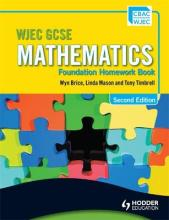 WJEC GCSE Mathematics: Foundation Homework Book