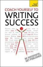 Coach Yourself to Writing Success