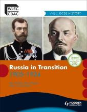 WJEC GCSE History: Russia in Transition 1905-1924