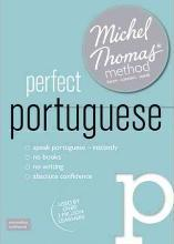 Perfect Portuguese (Learn Portuguese with the Michel Thomas Method)