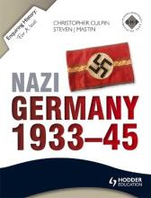 Enquiring History: Nazi Germany 1933-45