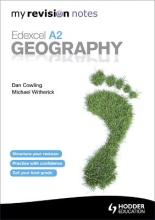 My Revision Notes: Edexcel A2 Geography