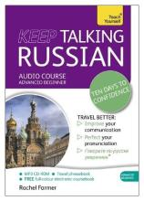 Keep Talking Russian - Ten Days to Confidence