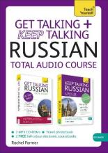 Get Talking and Keep Talking Russian Total Audio Course