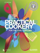 Practical Cookery for the Level 1 Diploma: Level 1 Diploma