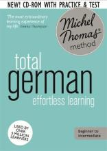 Total German Foundation Course: Learn German with the Michel Thomas Method