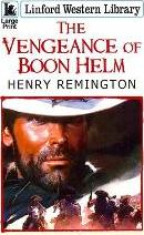 The Vengeance of Boon Helm