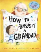 How to Babysit a Grandad