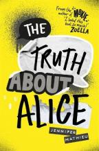 The Truth About Alice - from the author of MOXIE