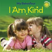 My Behaviour - I am Kind