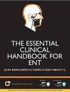 The Essential Clinical Handbook for ENT Surgery: The Ultimate Companion for Ear, Nose and Throat Surgery