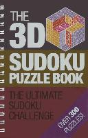 The 3D Sudoku Puzzle Book