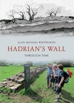 Hadrian's Wall Through Time