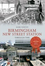 Birmingham New Street Station Through Time