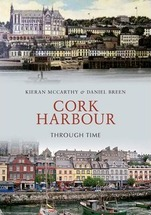 Cork Harbour Through Time