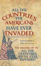 All the Countries the Americans Have Ever Invaded