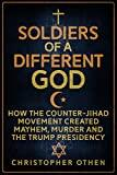 Soldiers of a Different God