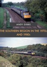 The Southern Region in the 1970s and 1980s