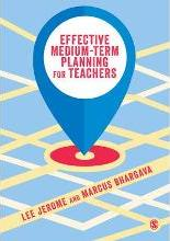 Effective Medium-term Planning for Teachers