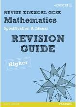 REVISE Edexcel GCSE Mathematics Spec A Higher Revision Guide