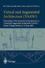 Virtual and Augmented Architecture (Vaa'01)