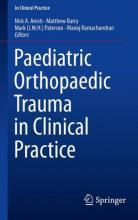 Paediatric Orthopaedic Trauma in Clinical Practice 2015