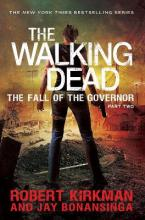 Walking Dead: The Fall of the Governor Part Two: Part two