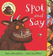 My First Gruffalo: Spot and Say