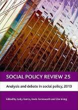 Social Policy Review: Analysis and Debate in Social Policy, 2013 No. 25