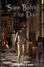 Some Body's At The Door