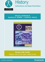 Pearson Baccalaureate History: C20th World- Authoritarian and Single Party States ebook only edition for the IB Diploma (etext)