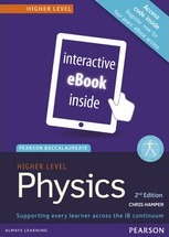 Pearson Baccalaureate Physics Higher Level eText for the IB Diploma